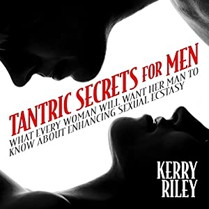 Tantric Secrets for Men Hörbuch