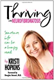 Thriving with Neurofibromatosis, Kristi Hopkins, 1456358693