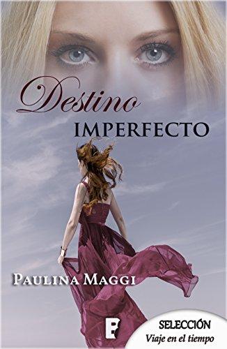 Destino imperfecto (Spanish Edition)