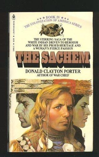 The Sachem White Indian IV, Clayton, Donald