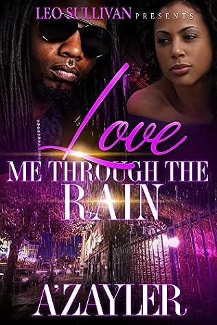 book cover of Love Me Through The Rain