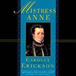 Mistress Anne | Carolly Erickson