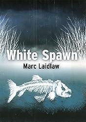 White Spawn