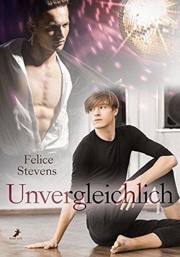 Unvergleichlich: Breakfast Club Band 3 Taschenbuch – 7. November 2017 Felice Stevens Susanne Scholze Dead Soft Verlag 3960891474
