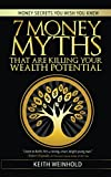 7 Money Myths That Are Killing Your Wealth Potential