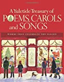 A Yuletide Treasury of Poems, Carols and Songs, , 0884864987