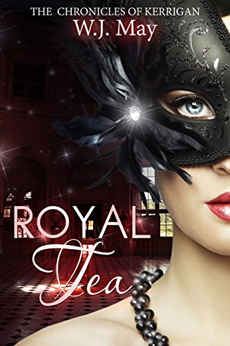 Royal Tea (The Chronicles of Kerrigan Book 4)
