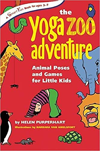 The Yoga Zoo Adventure: Animal Poses and Games for Little ...