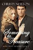 Something to Treasure (Book 2) (More Than Treasure)