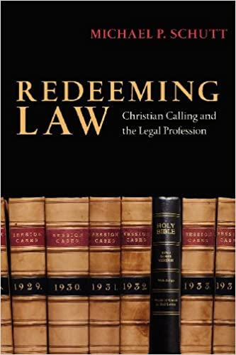 redeeming law christian calling and the legal profession prof