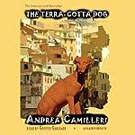The Terra-Cotta Dog: An Inspector Montalbano Mystery | Andrea Camilleri