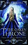 The Oaken Throne (Tree of Ages) (Volume 5)