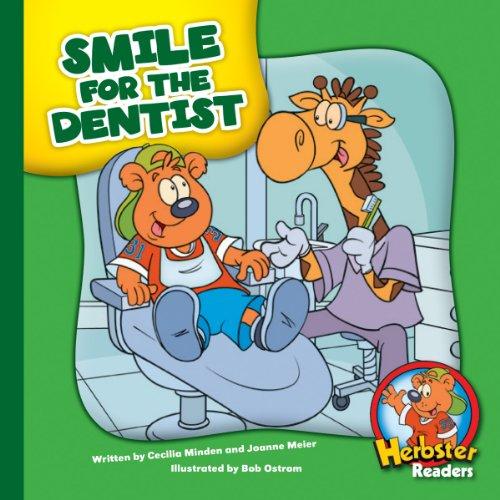 Smile for the Dentist (Herbster Readers: Teamwork at Lotsaluck Camp)