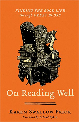 On Reading Well: Finding the Good Life through Great Books ()