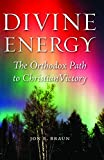 img - for Divine Energy: The Orthodox Path to Christian Victory book / textbook / text book