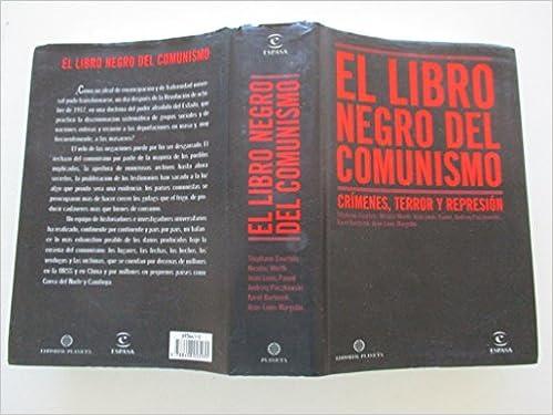 El libro negro del comunismo: Amazon.es: Courtois, Stephane: Libros