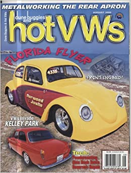 Dune Buggies and Hot Vw's August 2000 (Florida Flyer, vol 33