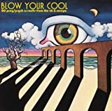 Blow Your Cool: 20 Prog/Psych Assaults From the UK