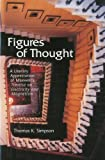 Figures of Thought, Thomas K. Simpson, 1888009314