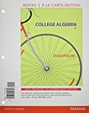 College Algebra, Books a la Carte Edition, Plus NEW MyMathLab-- Access Card Package, Mark Dugopolski, 0321999568