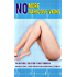 No More Varicose Veins - Naturally: Diminish Under Eye Dark Circles Varicose & Spider Thread Veins Naturally (Under Eye Dark Circles, Varicose Vein Treatments)
