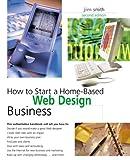 Web Design Business, Jim Smith, 0762727896