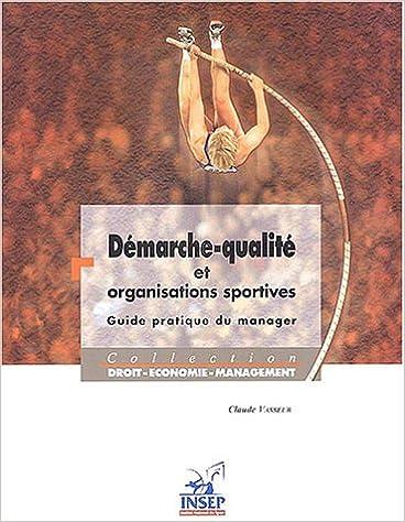a008c1b12ea4d0 Démarche-qualité et organisations sportives   Guide pratique du manager