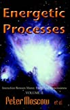 Energetic Processes, Peter Moscow, 1413462367