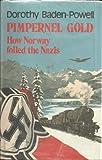 Pimpernel Gold, Dorothy Baden-Powell, 031261165X