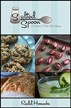 Salted Spoon: The First Year of Creating a New Food Legacy by [Horrocks, Redd]