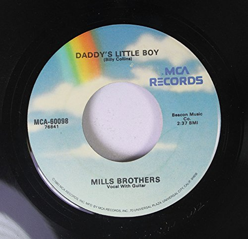MILLS BROTHERS 45 RPM DADDY'S LITTLE BOY / DADDY'S LITTLE GIRL