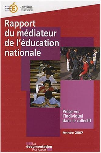 Téléchargement Rapport du médiateur de l'éducation nationale : Préserver l'individuel dans le collectif epub pdf