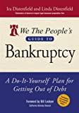 We the People's Guide to Bankruptcy, Ira Distenfield and Linda Distenfield, 0471715891