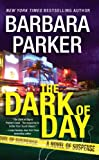 The Dark of Day, Barbara Parker, 1593155182