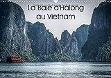 La Baie D'halong Au Vietnam 2018: Decouverte En Jonque De La Baie D'halong. (Calvendo Places) (French Edition)