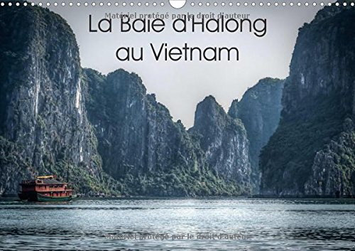 La Baie D'halong Au Vietnam 2018: Decouverte En Jonque De La Baie D'halong. (Calvendo Places) (French Edition) by Calvendo Verlag GmbH