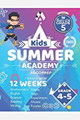 Kids Summer Academy by ArgoPrep - Grades 4-5: 12 Weeks of Math, Reading, Science, Logic, Fitness and Yoga | Online Access Included | Prevent Summer Learning Loss Paperback