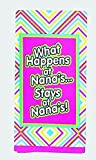''What Happens at Nana's Stays at Nana's'' Tea Towel (1)