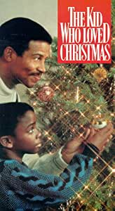 The Kid Who Loved Christmas [VHS]