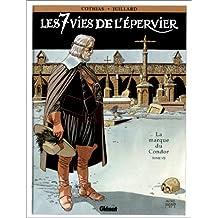 SEPT VIES DE L'ÉPERVIER T07 : MARQUE DU CONDOR