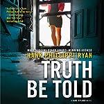 Truth Be Told | Hank Phillippi Ryan