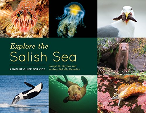 (Explore the Salish Sea: A Nature Guide for Kids)