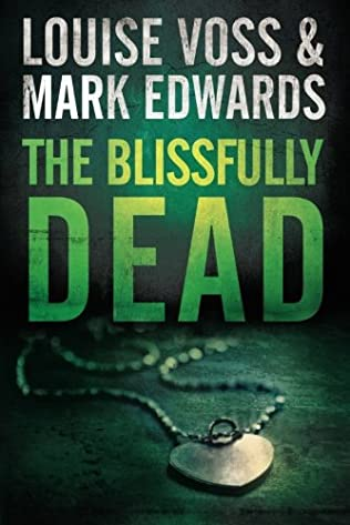 book cover of The Blissfully Dead