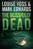 The Blissfully Dead (A Detective Lennon Thriller)