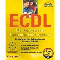 ECDL. Der europäische Computer-Führerschein: Lernsoftware und Trainingsbuch zu Microsoft Office XP. 60 audio-visuelle Lernstunden, das komplette Kursbuch mit über 700 Seiten, international anerkanntes Zertifikat