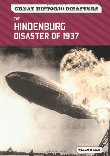 The Hindenburg Disaster of 1937 (Great Historic Disasters) PDF