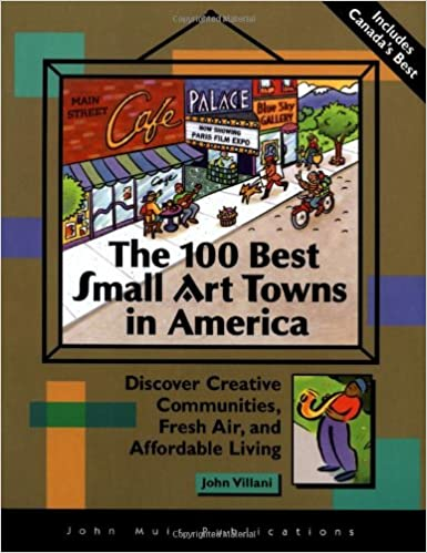 the del 100 best small art towns in america discover creative
