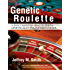 Genetic Roulette: The Documented Health Risks of Genetically Engineered Foods
