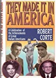 They Made It in America, Robert Corte, 0688107788