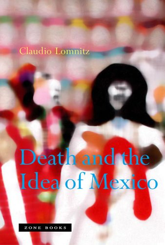 Death and the Idea of Mexico PDF